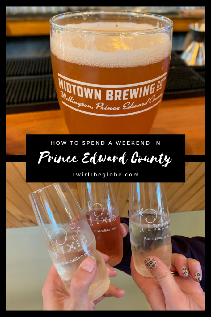 A pin that illustrates this post is about a Prince Edward County vacation.